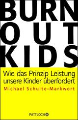 BURNOUT KIDS   ab 2. März 2015 bei Pattloch