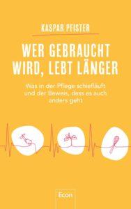 """Buchcover von """"Wer gebraucht wird, lebt länger"""""""